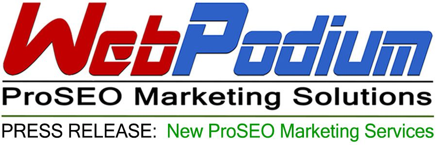 WebPodium, Inc. Opens ProSEO Marketing Solutions Location in Carlsbad, CA